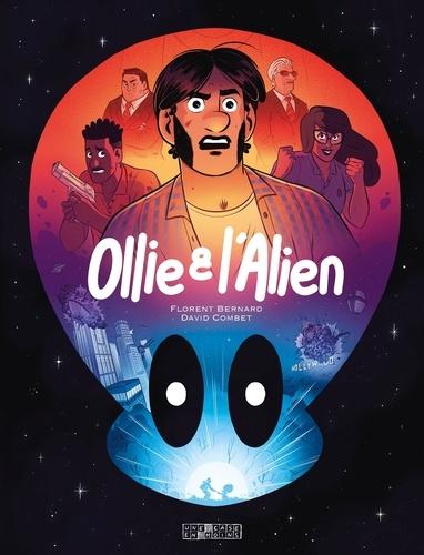 Ollie & l'alien - Bernard & Combet