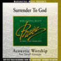 Acoustic Worship: Surrender to God (Split Tracks), Maranatha! Acoustic