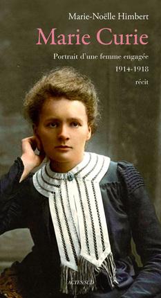 Livre - Marie Curie : Portrait d'une femme engagée