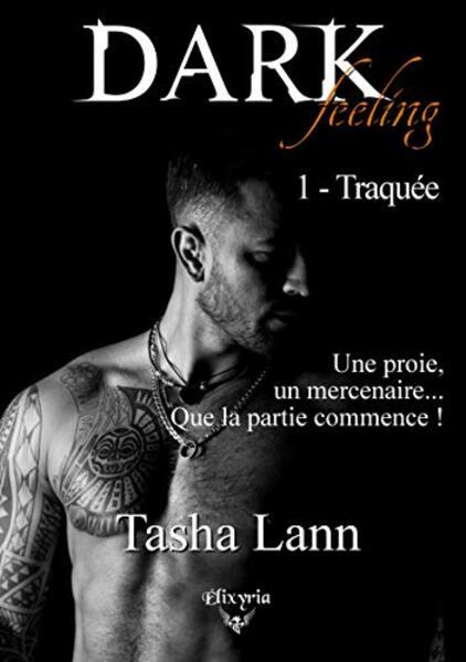 Dark Feeling, tome 1 : Traquée