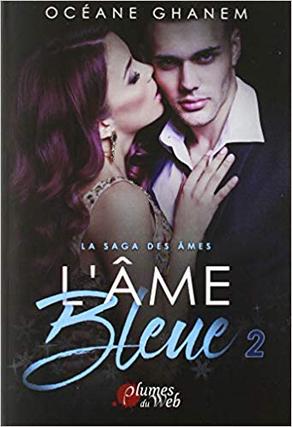 La saga des âmes : l'âme bleue 2, de Océane Ghanem