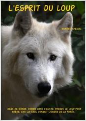 L'esprit du Loup (numéro spécial)
