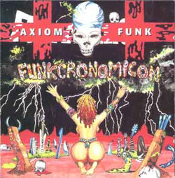 V.A. - Axiom Funk . Funkcronomiton - Complete CD