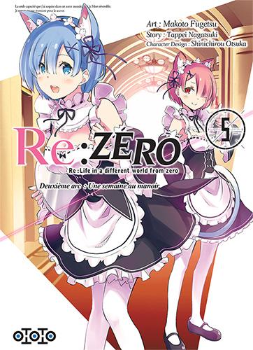 Re:zero - Deuxième arc : Une semaine au manoir - Tome 05 - Makoto Fugetsu & Tappei Nagatsuki