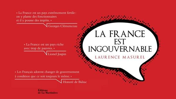 La France est ingouvernable - Laurence Masurel