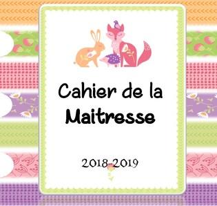 Le cahier de la maitresse 2018 2019