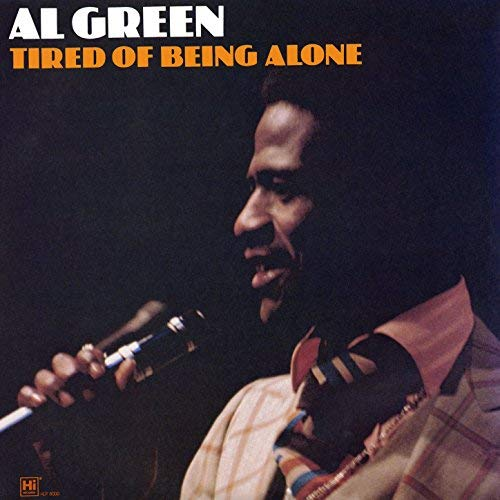 "Al Green : Album "" Tired Of Being Alone ( Reissue Of Green Is Blue LP ) "" Hi Records HLP 8000 [ US ]"