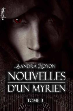 Nouvelles d'un Myrien - Tome 3