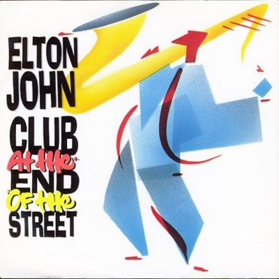 Elton John - Club At The End Of The Street - 1989