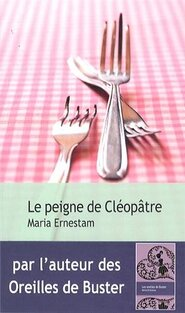 Le peigne de Cléopatre de Maria Ernestam