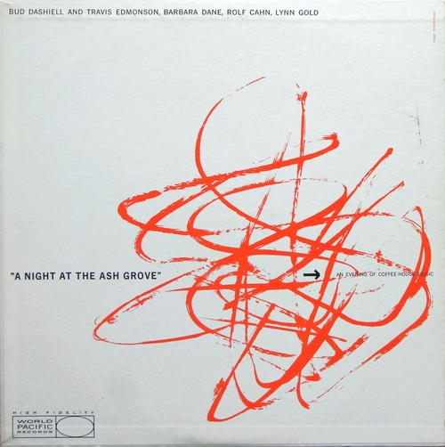 """Various Artists ( Barbara Dane ) : Album """" A Night At The Ash Grove """" World Pacific Records WP-1254 [ US ]"""