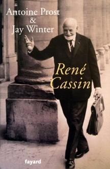 René Cassin - Antoine Prost & Jay Winter