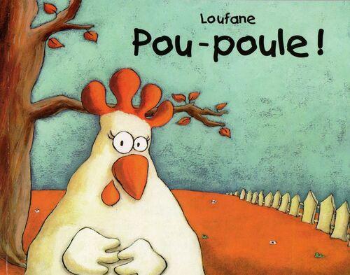 Pou-poule ! - Loufane