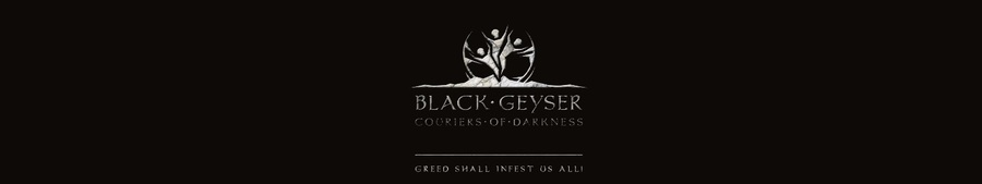 NEWS : Black Geyser : Couriers of Darkness, vidéo et dates*