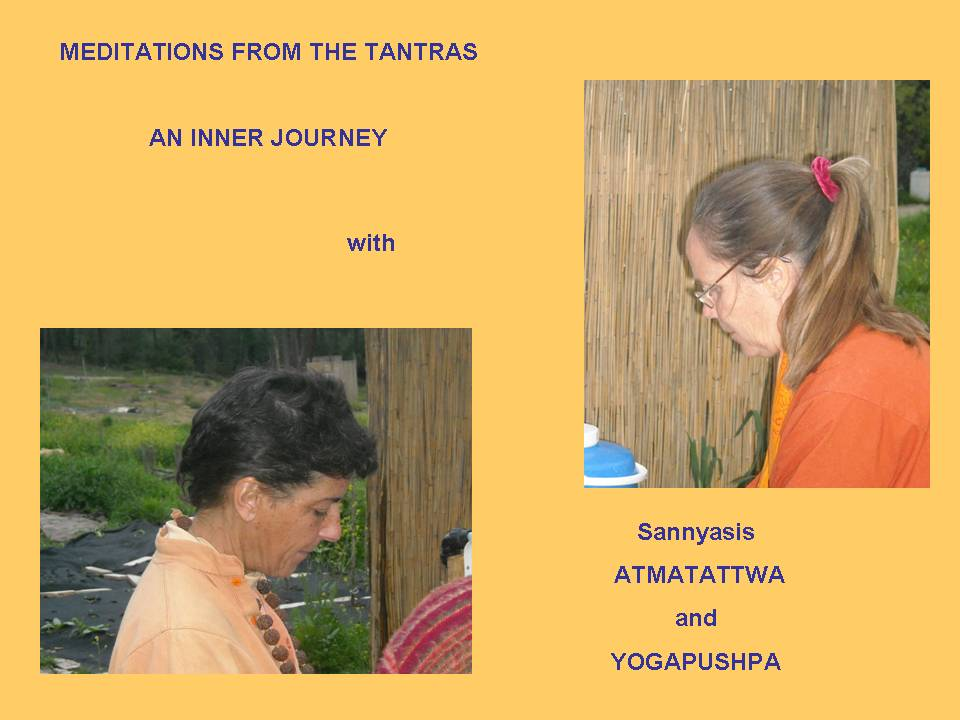MEDITATIONS FROM THE TANTRAS - THE INNER JOURNEY