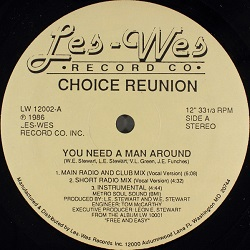 Choice Reunion - You Need A Man Around