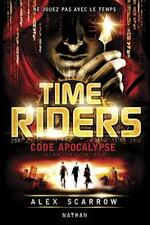 Time Riders 3 Alex Scarrow