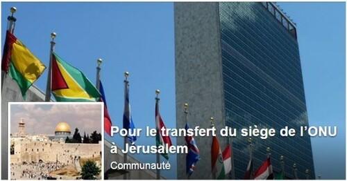 JÉRUSALEM : « Pour le transfert du siège de l'ONU à JÉRUSALEM ! » -