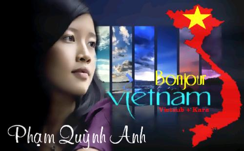 QUYNH AHN, Pham - Bonjour Vietnam (Chansons françaises)