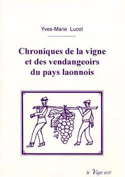 Vigne et vendangeoirs dans la Laonnois