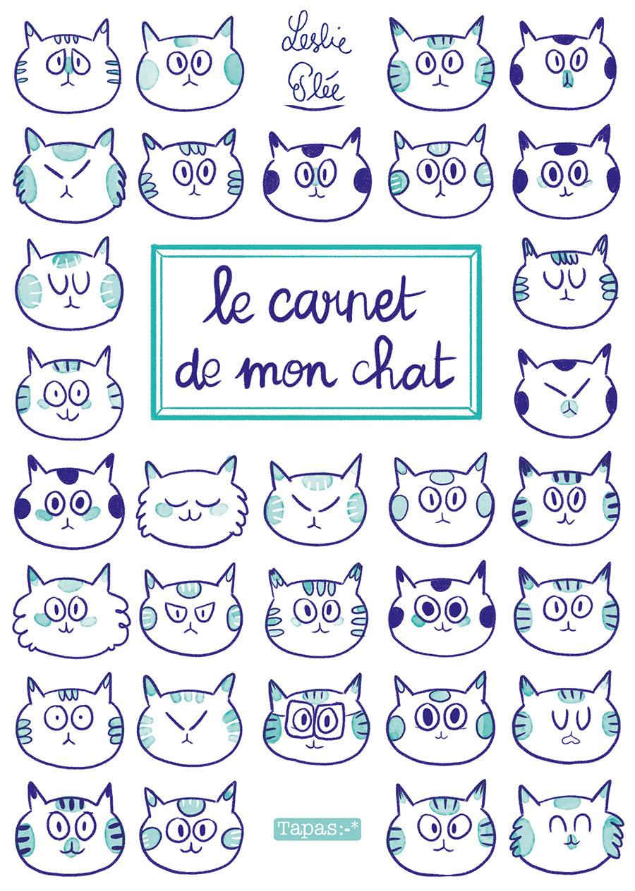 Le carnet de mon chat - Leslie Plée
