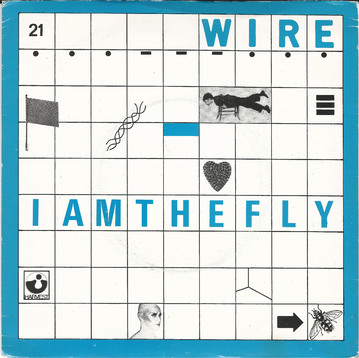 Les SINGLéS Wire- I am the Fly (1978)