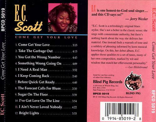 "E.C. Scott ‎: CD "" Come Get Your Love "" Blind Pig Records ‎BPCD 5019 [ US ]"