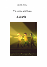 Y a comme une bogue tome 2- Muira