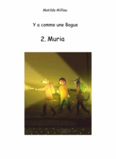 Y'a comme une Bogue - Tome 2 : Muria