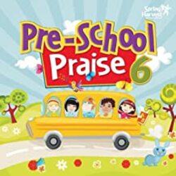 Praise Pre-School, Vol.  6
