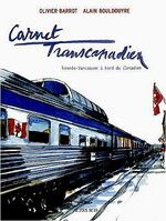 Carnet transcanadien, O.BARROT & A.BOULDOUYRE