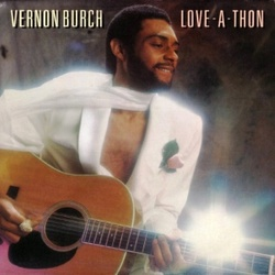 Vernon Burch - Love A Thon - Complete LP