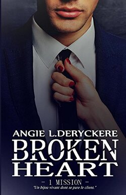 Broken heart Tome 1: Mission