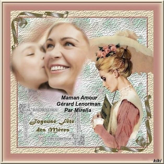 Maman Amour   Gérard Lenorman   Par Mirella Pour Ceux qui fêtent la Maman le 14 Mai