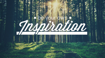 be-your-own-inspiration