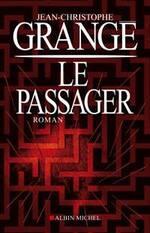 Le passager de Jean-Christophe GRANGE