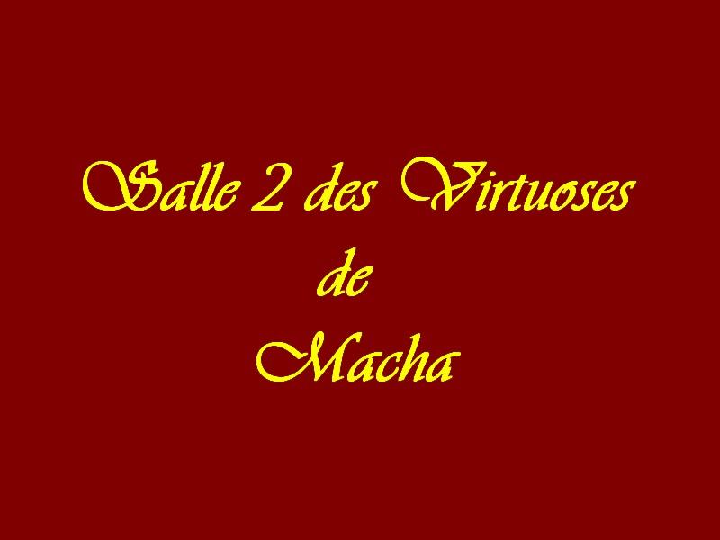 Salle des Virtuoses de Macha ciblé