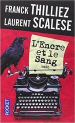 L'Encre et le Sang de Laurent Scalese et Franck Thilliez