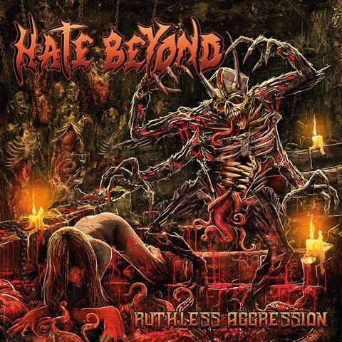 HATE BEYOND - Infos à propos du nouvel album Ruthless Aggression
