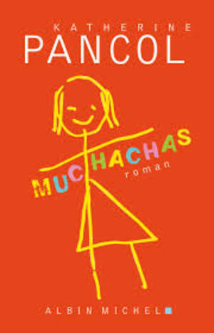 Chronique du livre {Muchachas 1} de Katherine Pancoll