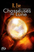 Chasseuses de Lune,