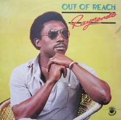 Ray Mondo - Out Of Reach - Complete LP