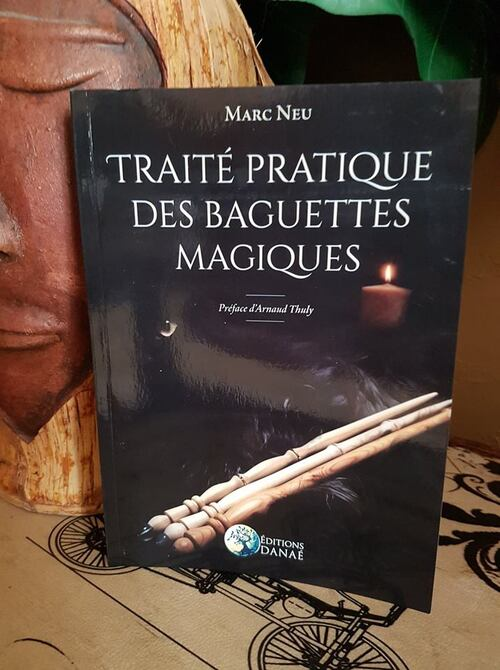 """""""Traité pratique des baguettes magiques"""" : un recueil complet et hyper détaillé pour créer la meilleure baguette magique qui soit"""