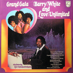 Barry White & Love Unlimited Orchestra - Grand Gala - Complete LP