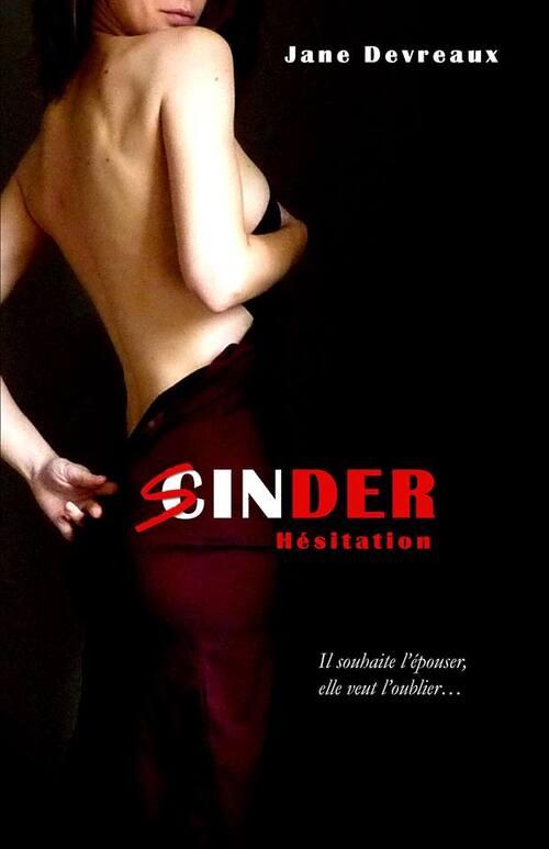"""""""Sinder, T.3 Hésitation"""" de Jane Devreaux"""
