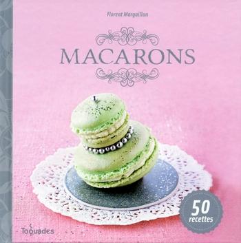 Macarons - Florent Margaillan