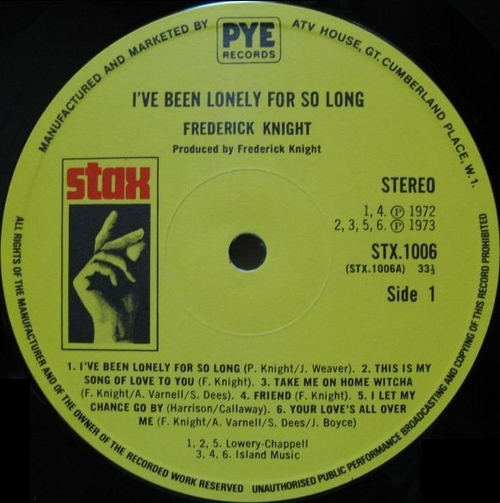 "Frederick Knight : Album "" I've Been Lonely For So Long "" Stax ‎Records STS-3011 [ US ]"