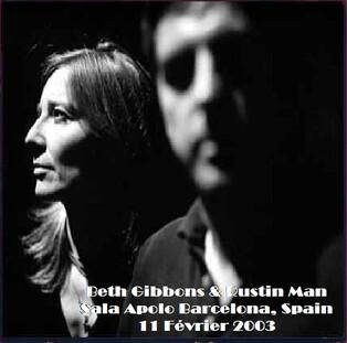 Live : Beth Gibbons et Rustin Man - Barcelone  - 11 février 2003 FM
