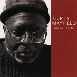 Curtis Mayfield - New World Order - Complete CD
