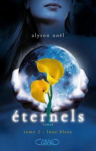 Eternels T2 : Lune Bleue - Alyson Noël